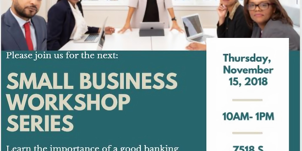 Small Business Workshop Series: Good Banking Partners