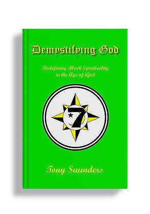 Demystifying God: Redefining Black Spirituality in the Age of God