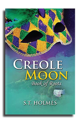 Creole Moon: Book of Roots