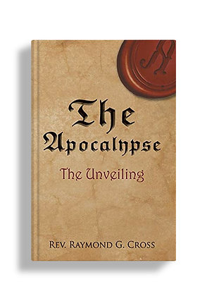 The Apocalypse: The Unveiling