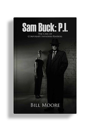 Sam Buck: P.I.: The Case of Corporate Invaders/Raiders