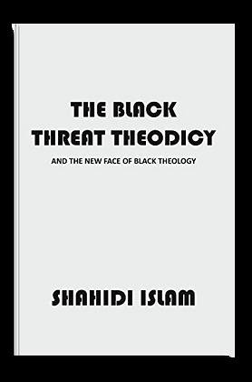 The Black Threat Theodicy