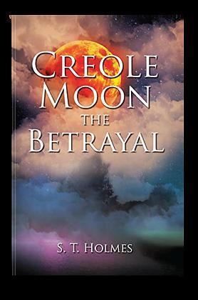 Creole Moon: The Betrayal