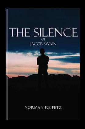 THE SILENCE OF JACOB SWAIN