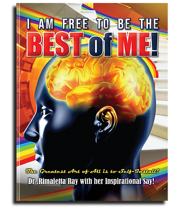 I am Free to Be the Best of Me!