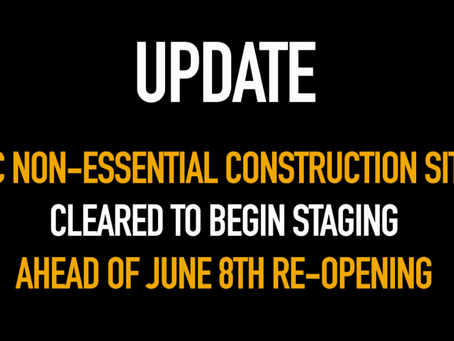 Staging on Job Sites allowed ahead of June 8th Re-opening
