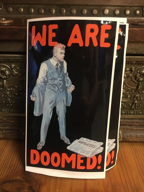 Doomsayers - We Are Doomed Sticker