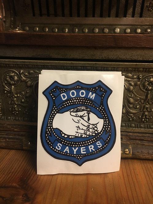 Doomsayers Badge Sticker