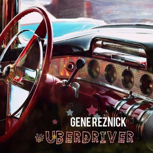 Gene Reznick - uberdriver song