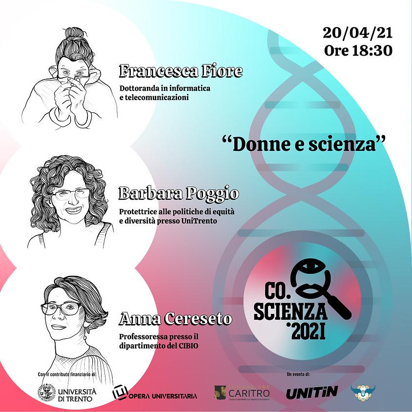Donne e scienza, un problema? Dibattito con Barbara Poggio, Francesca Fiore e Anna Cereseto.