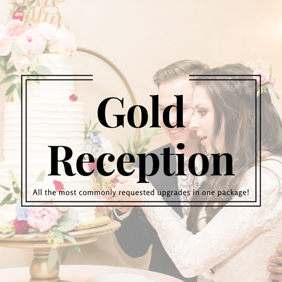 Gold Reception Package
