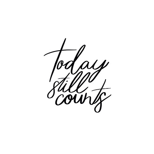 Today Still Counts Mirror Decal