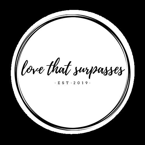 Love that Surpasses Sticker LTS*