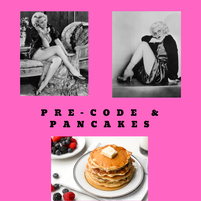 Pre-Code and Pancakes