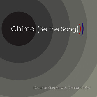 """Chime (Be the Song)"" - New Single Out TODAY!"