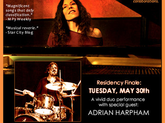 NYC Spring Residency Finale ♥ TUES 5/30 ♥ w/Adrian Harpham