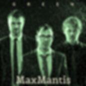 MaxMantis-Green_cover.jpg