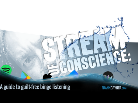 Stream of Conscience: A Guide to Guilt-Free Binge Listening
