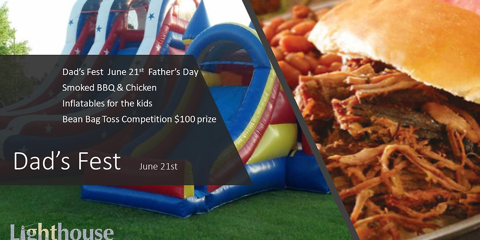 Dad's Fest Sunday, June 21st
