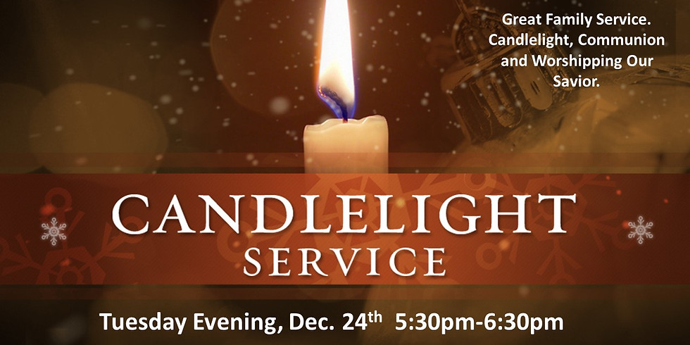 Christmas Eve Candlelight Service 5:30pm