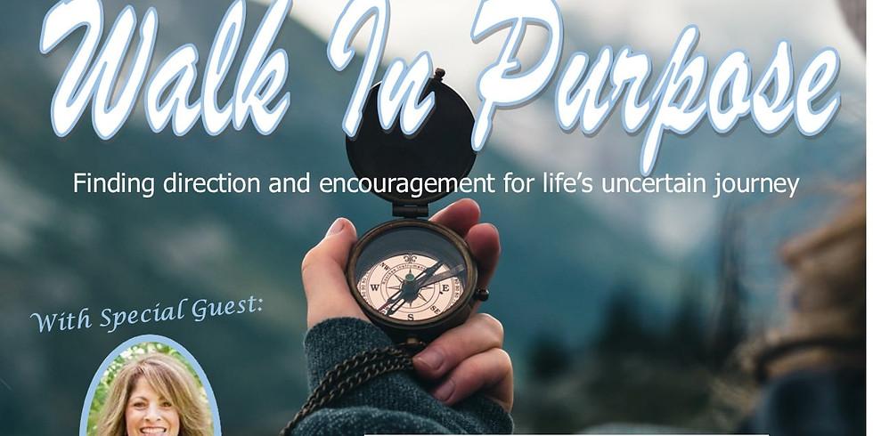 Walk in Purpose Ladies mini-retreat