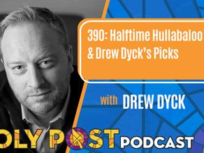Episode 390: Halftime Hullabaloo & Drew Dyck's Picks