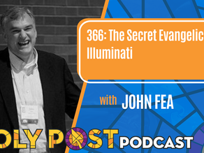Episode 366: The Secret Evangelical Illuminati with John Fea
