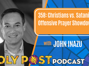 Episode 358: Christians vs. Satanist in Offensive Prayer Showdown with John Inazu
