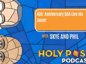 400: Anniversary Q&A Live via Zoom!