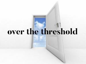 Kelly Neff Speaks - Tuesday Treasures - Over the Threshold 4-23-19