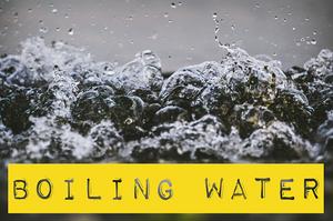 Kelly Neff Speaks - Tuesday Treasures - Boiling Water 9-10-19