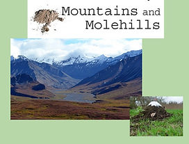 Kelly Neff Speaks - Mountains and Molehi