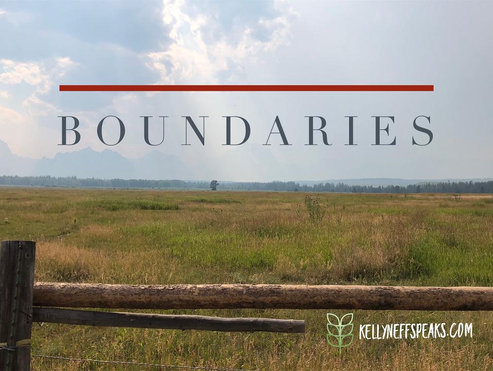 Kelly Neff Speaks - Tuesday Treasures - Boundaries 10-8-19