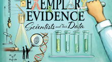 New Book! Exemplary Evidence: Scientists and Their Data