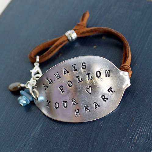 """Always Follow Your Heart"" Stamped Spoon Bowl Bracelet"