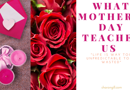 What Mother's Day Teaches Us