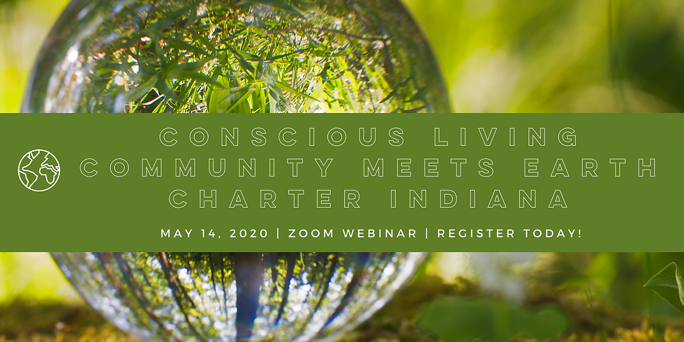 Conscious Living Community Meets Earth Charter Indiana