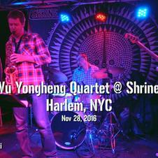 Yongheng Wu 4tet - Live at Shrine Club (N.Y.C. - 2016).