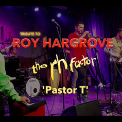 Miron Rafajlovic's Tribute to Roy Hargrove & RH Factor (Live, 2019)