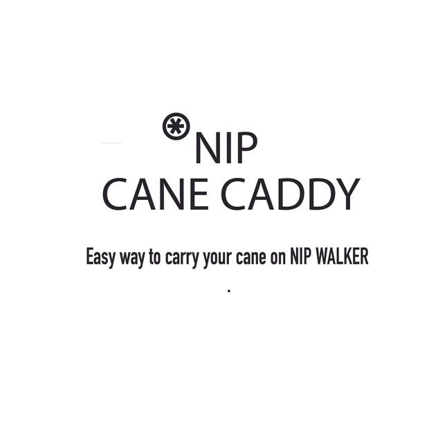 NIP CANE CADDY