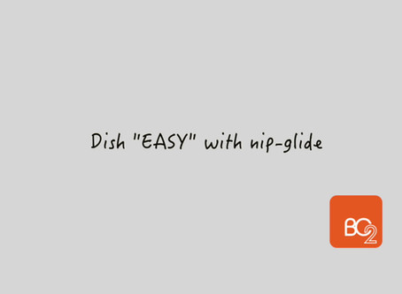 "Dish ""Easy"" with nip-glide walkers"