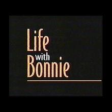 LIFE W BONNIE.jpg