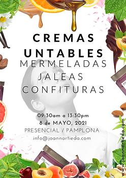 MASTERCLASS CREMAS UNTABLES, JALEAS, CONFITURAS, MERMELADAS & NÉCTUMS