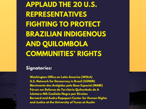 Support for Representatives Fighting to Protect Brazilian Indigenous and Quilombola Community