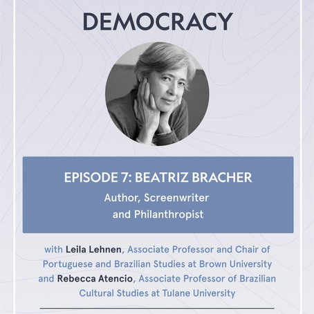 Dialogues for Democracy: Episode 7 with Beatriz Bracher