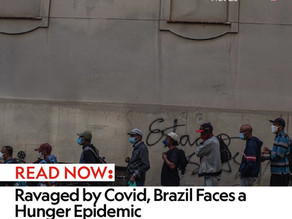 Ravaged by Covid, Brazil Faces a Hunger Epidemic