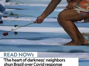 'The heart of darkness': neighbors shun Brazil over Covid response
