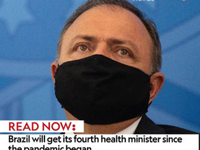 Brazil will get its fourth health minister since the pandemic began