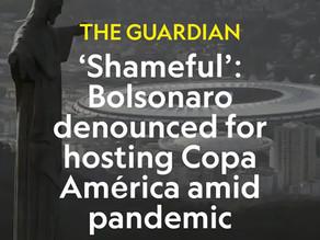 'Shameful': Bolsonaro denounced for hosting Copa América amid pandemic