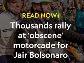 Thousands rally at 'obscene' motorcade for Jair Bolsonaro